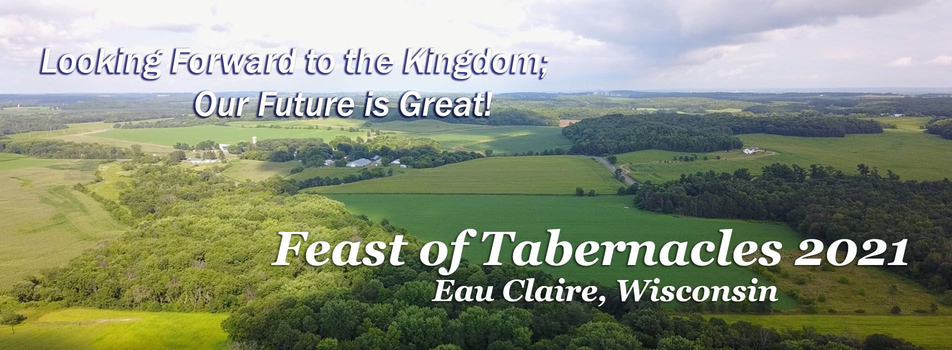 Feast of Tabernacles 2021 -Eau Claire, WI